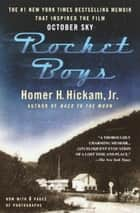 Rocket Boys ebook by Homer Hickam