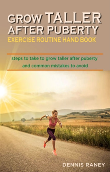 Grow Taller After Puberty Exercise Routine to Follow