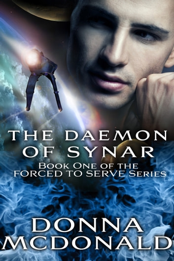 The Daemon Of Synar - A Funny Alien Romance ebook by Donna McDonald