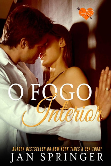 O Fogo Interior ebook by Jan Springer