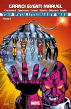 Evolutionary War 2 (Grandi Eventi Marvel) ebook by Chris Claremont, Walter Simonson, Steve Gerber, Arthur Adams, Al Milgrom, Mark Bright