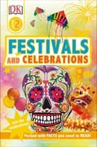 DK Readers L2 Festivals and Celebrations ebook by Caryn Jenner