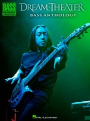 Dream Theater Bass Anthology ebook by Dream Theater