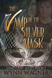 The Vamp in the Silver Mask ebook by Wynn Wagner