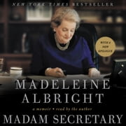 Madam Secretary - A Memoir audiolibro by Madeleine Albright