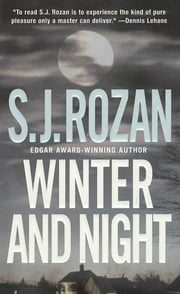 Winter and Night - A Bill Smith/Lydia Chin Novel ebook by S. J. Rozan