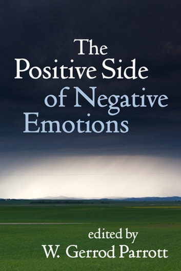 The Positive Side of Negative Emotions ebook by