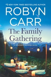 The Family Gathering ebook by Robyn Carr