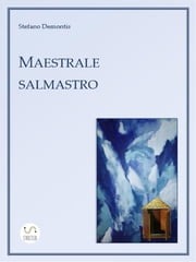 Maestrale salmastro ebook by Stefano Demontis