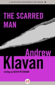 The Scarred Man ebook by Andrew Klavan