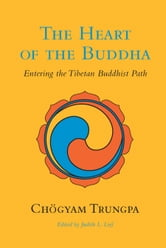 The Heart of the Buddha ebook by Chogyam Trungpa