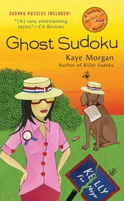 Ghost Sudoku ebook by Kaye Morgan