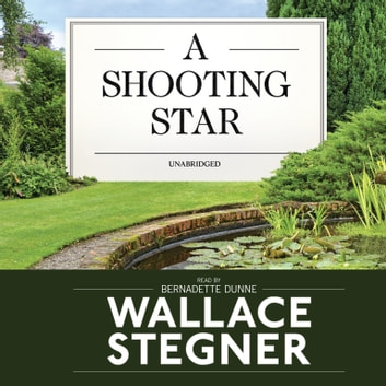 A Shooting Star audiobook by Wallace Stegner