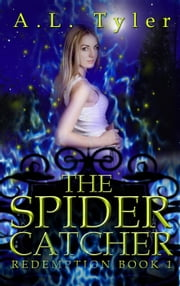 The Spider Catcher - Redemption, #1 ebook by A.L. Tyler