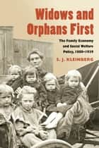 Widows and Orphans First ebook by S. J. Kleinberg