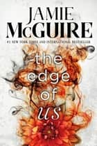 The Edge of Us ebook by Jamie McGuire