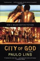 City of God ebook by Paulo Lins,Alison Entrekin