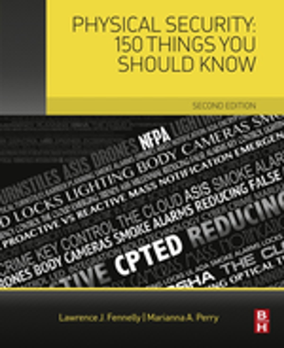 Physical Security: 150 Things You Should Know eBook by Lawrence Fennelly -  9780128095102 | Rakuten Kobo