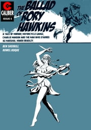 Ballad of Rory Hawkins Vol.1 #5 ebook by Ben Sherrill,Rowel Roque