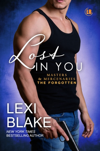 Lost in You ebook by Lexi Blake
