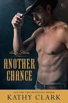 Another Chance - An Austin Heroes Novel eBook par Kathy Clark