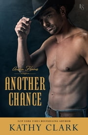 Another Chance - An Austin Heroes Novel ebook by Kathy Clark