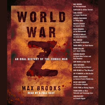 World War Z - An Oral History of the Zombie War livre audio by Max Brooks