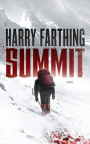 Summit - A Novel ebook by Harry Farthing