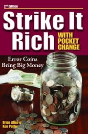 Strike It Rich with Pocket Change ebook by Ken Potter,Brian Allen