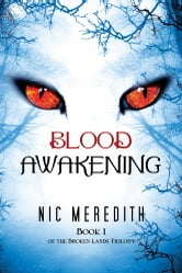Blood Awakening ebook by Nic Meredith