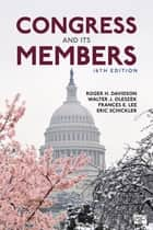 Congress and Its Members ebook by Roger H. Davidson, Walter J. Oleszek, Professor Frances E. Lee,...