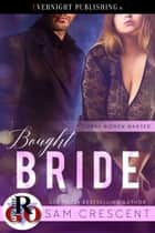 Bought Bride ebook by Sam Crescent