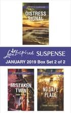 Harlequin Love Inspired Suspense January 2019 - Box Set 2 of 2 - An Anthology eBook by Elizabeth Goddard, Jodie Bailey, Sherri Shackelford