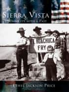 Sierra Vista ebook by Ethel Jackson Price