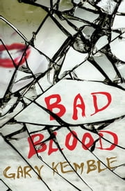 Bad Blood ebook by Gary Kemble