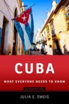 Cuba ebook by Julia E. Sweig