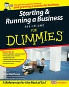 Starting and Running a Business All-in-One For Dummies ebook by Liz Barclay,Colin Barrow,Paul Barrow,Gregory Brooks,Ben Carter,Frank Catalano,Peter Economy,Lita Epstein,Alexander Hiam,Greg Holden,Tony Levene,Bob Nelson,Steven D. Peterson,Richard Pettinger,Bud E. Smith,Craig Smith,Paul Tiffany,John A. Tracy,Dan Matthews