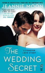 The Wedding Secret ebook by Jeannie Moon