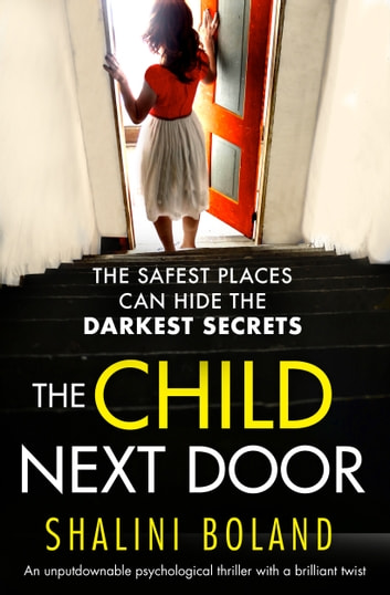 The Child Next Door - An unputdownable psychological thriller with a brilliant twist ebook by Shalini Boland