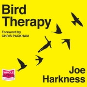 Bird Therapy audiobook by Joe Harkness