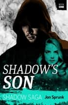 Shadow's Son ebook by