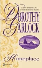 Homeplace ebook by Dorothy Garlock