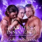 Tangled Innocence audiobook by Carrie Ann Ryan