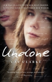Undone ebook by Cat Clarke