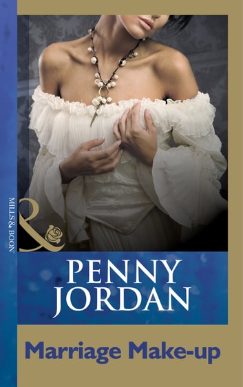 Marriage Make-Up (Mills & Boon Modern) ebook by Penny Jordan