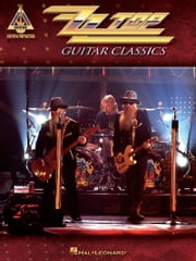ZZ Top Guitar Classics (Songbook) ebook by ZZ Top