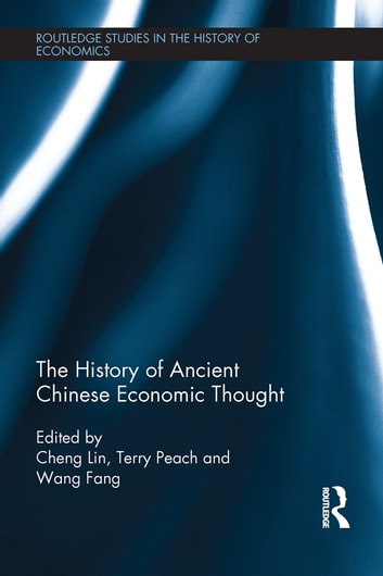 The History of Ancient Chinese Economic Thought ebook by