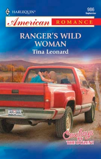 Ranger's Wild Woman ebook by Tina Leonard