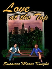 Love At The Top ebook by Knight, Susanne, Marie
