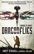 Dragonflies: Shadow of Drones ebook by Andy Straka
